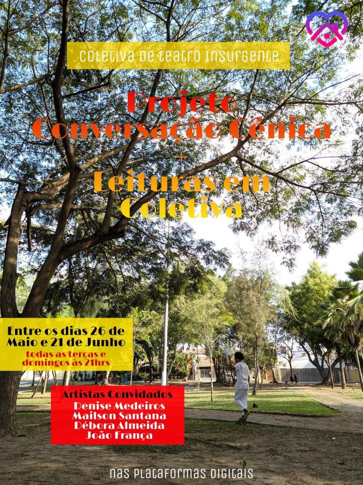 Projeto Conversação Cênica & Leituras em Coletiva acontece do dia 26 de maio a 21 de junho