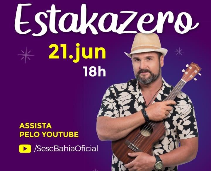 Estakazero é a atração do São João do Sesc Bahia